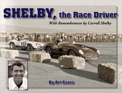 SHELBY, the Race Driver With Remembrances by Carroll Shelby